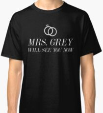 Mrs. Grey Classic T-Shirt