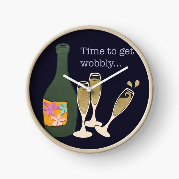 Time to get wobbly Clock
