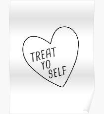 Treat Yo Self   White  Poster