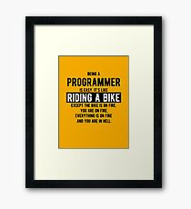 Being a programmer is easy. It's like riding a bike - Funny Programming Jokes - Light Color Framed Print