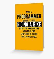 Ein Programmierer zu sein ist einfach. Es ist wie Fahrrad fahren - Funny Programming Witze - Light Color Grußkarte