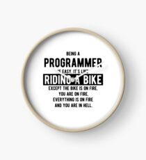 Being a programmer is easy. It's like riding a bike - Funny Programming Jokes - Light Color Clock