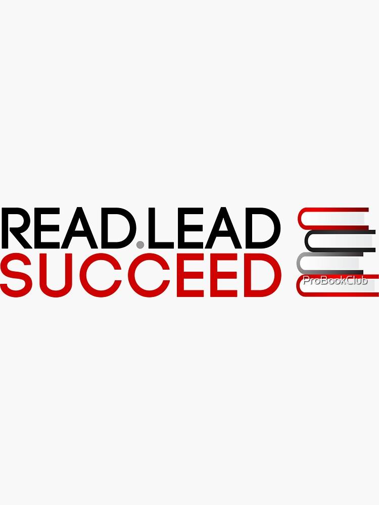 Read. Lead. Succeed! by ProBookClub