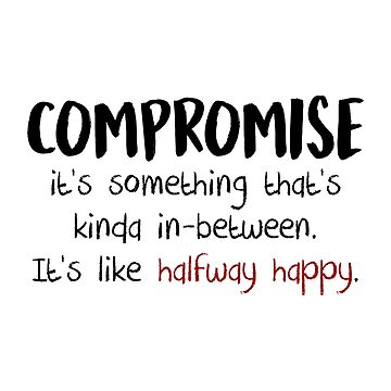 Compromise - Halfway Happy by enduratrum