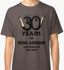 Awesome 30 Classic T-Shirt