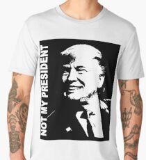 Not My President Men's Premium T-Shirt