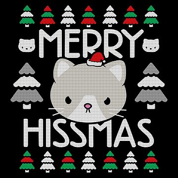 Cat Ugly Christmas Sweater, Merry Hissmus by BootsBoots