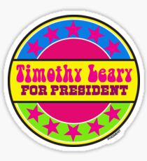 Timothy Leary For President Sticker