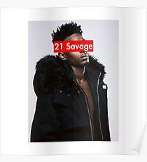 21 Savage w/SUPREME T-SHIRT Poster