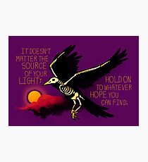 """""""Hold on To Whatever Hope You Can Find"""" Skeleton Crow Photographic Print"""