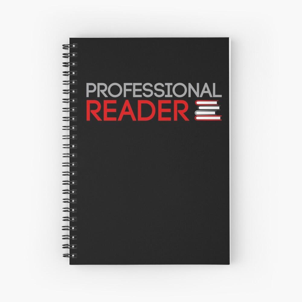 Professional Reader Spiral Notebook