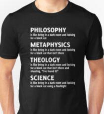 PHILOSOPHY METAPHYSICS THEOLOGY SCIENCE Unisex T-Shirt