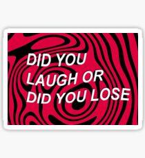 pewdiepie YOU LAUGH YOU LOSE Sticker