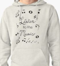 Listen to the Music Pullover Hoodie