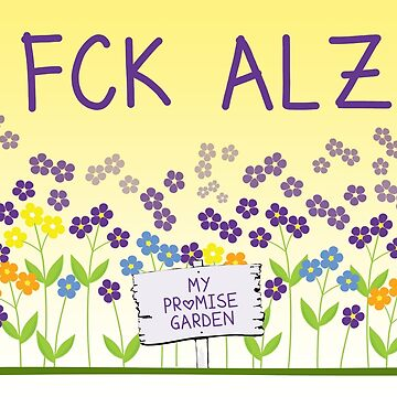 FCK Alzheimer's Promise Garden by fckalz