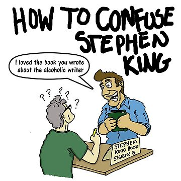 How To Confuse Stephen King by TheKingLobotomy