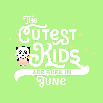 Cutest Kids Panda born in June newborn-Design by ilovecotton