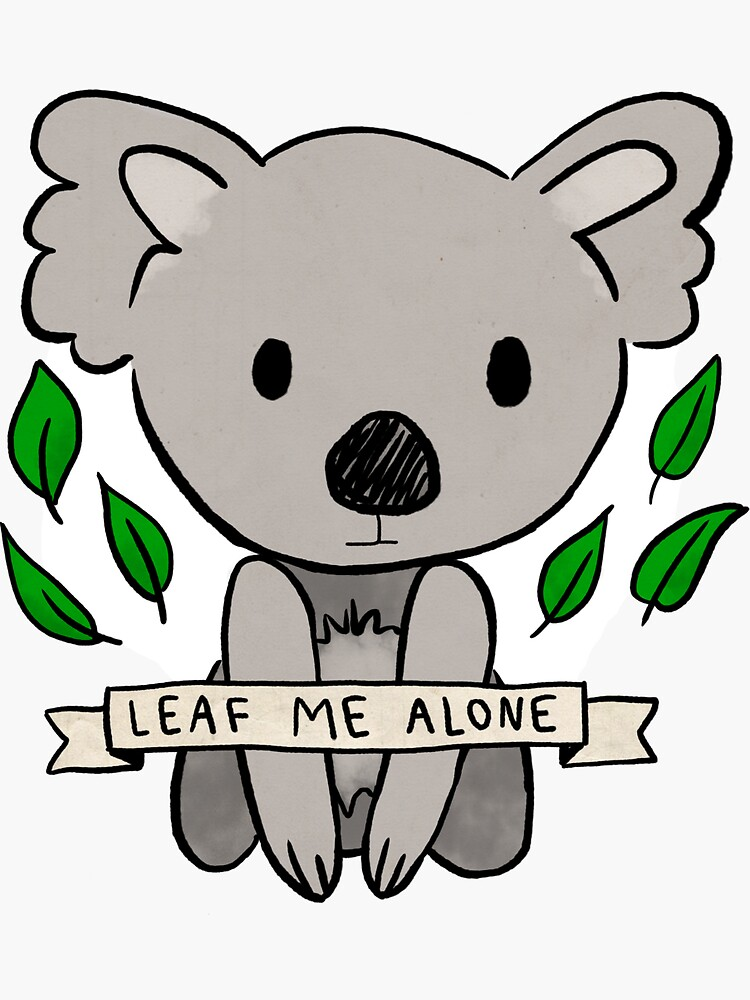 Leaf Me Alone Koala de hellobubblegum