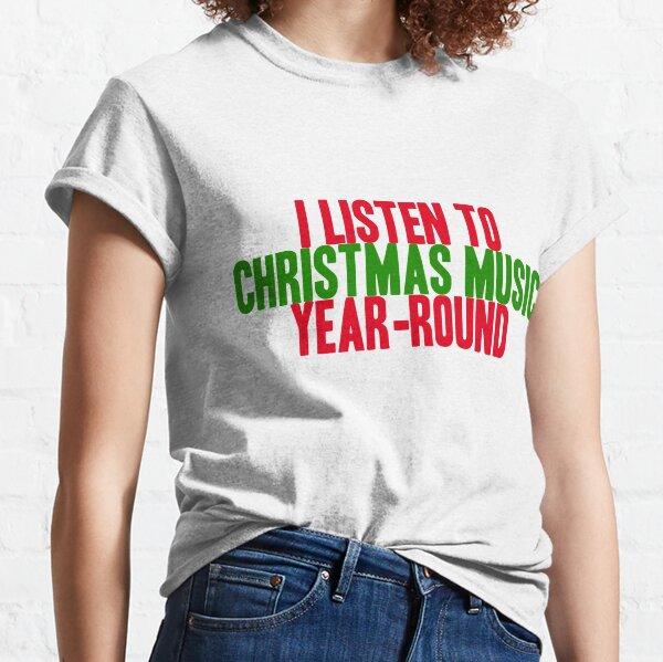 Weihnachten das ganze Jahr über Classic T-Shirt