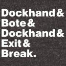 Dockhand & Bote & Dockhand & Exit & Break. by JungleCrews