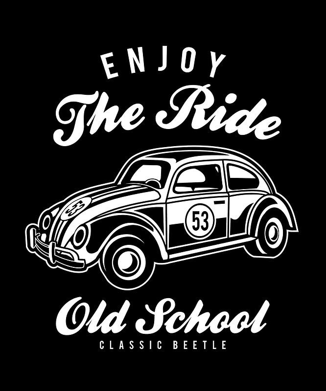 Enjoy the Ride Old School Classic Beetle \