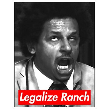 Eric Andre - Legalize Ranch - Red by nooob