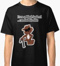 Blind Squirrel  Classic T-Shirt