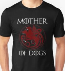 Mother of Dogs - Dog lover T-Shirt