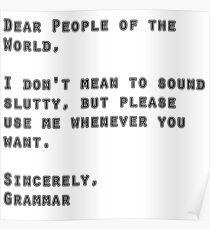 use grammar funny slogan  Poster