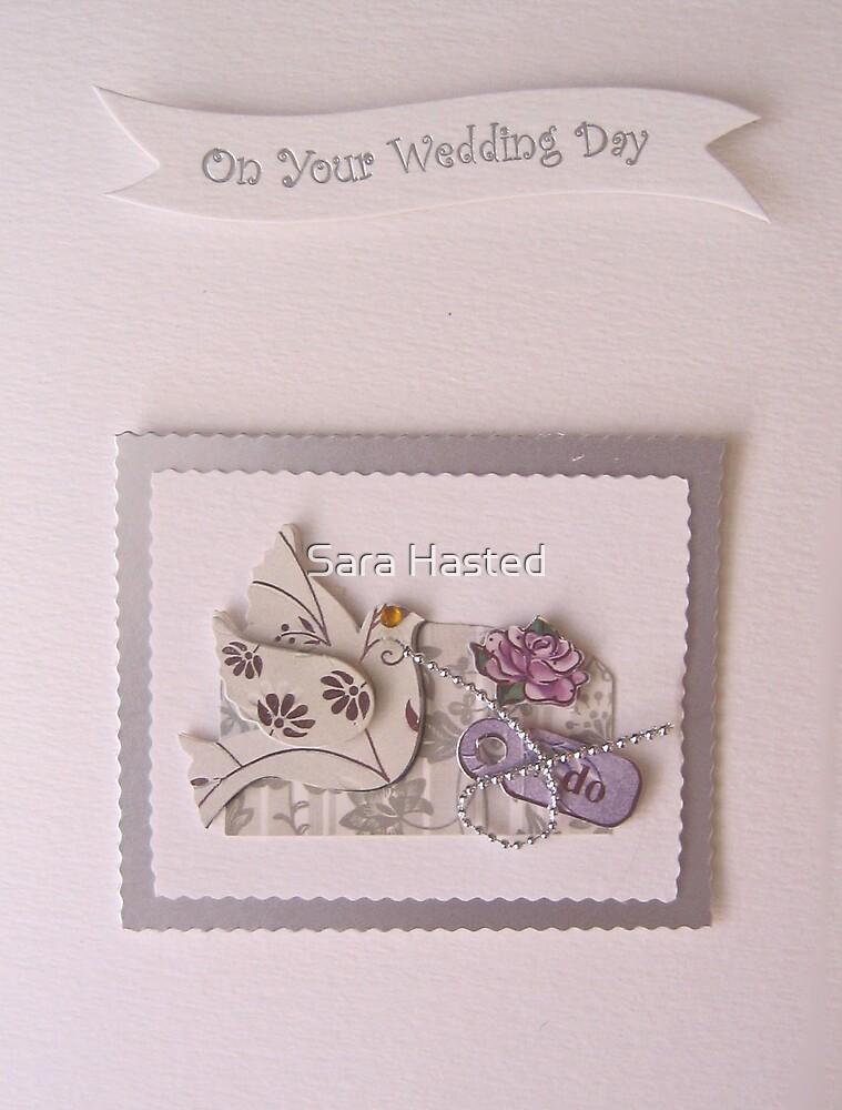 Wedding Card by Sara Hasted