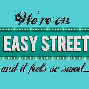 Easy Streets by Corpsecutter