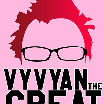 Vyvyan The Great by OMGitsSussy