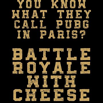 PUBG - Battle Royale with Chees by NinjaDesignInc
