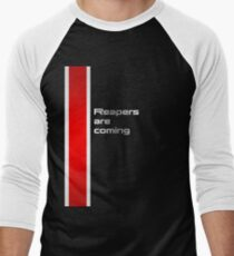 Reapers are coming Men's Baseball ¾ T-Shirt