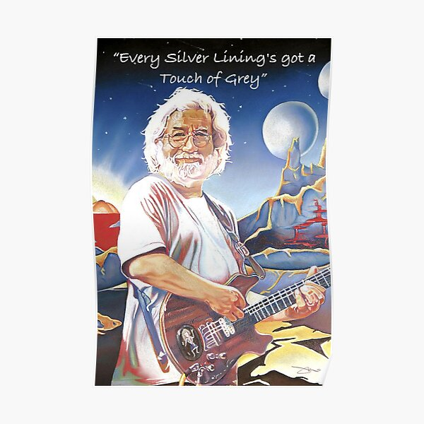 Jerry Garcia - Touch Of Grey Poster
