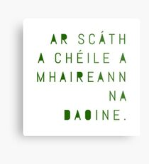 Irish Proverb - Under the shelter of each other, people survive. Metal Print