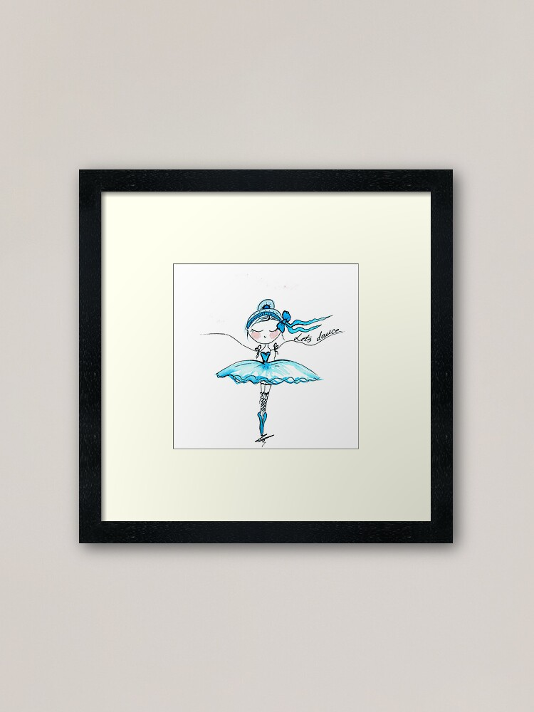 Ballerina Lets Dance Art Ballet Dancing Quotes Gift Framed Art Print By Highartdesigns Redbubble