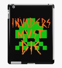 INVADERS MUST DIE I iPad Case/Skin
