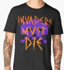 INVADERS MUST DIE II Men's Premium T-Shirt