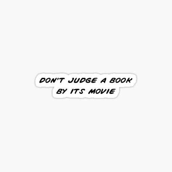 Don't Judge a Book - Black Print Sticker