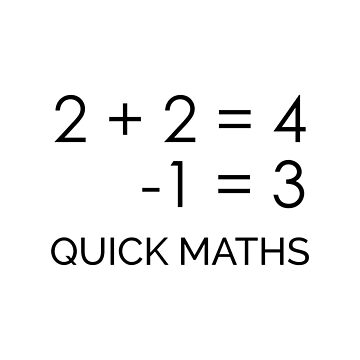 2 PLUS 2 IS 4 | Quick Maths by Noshin95