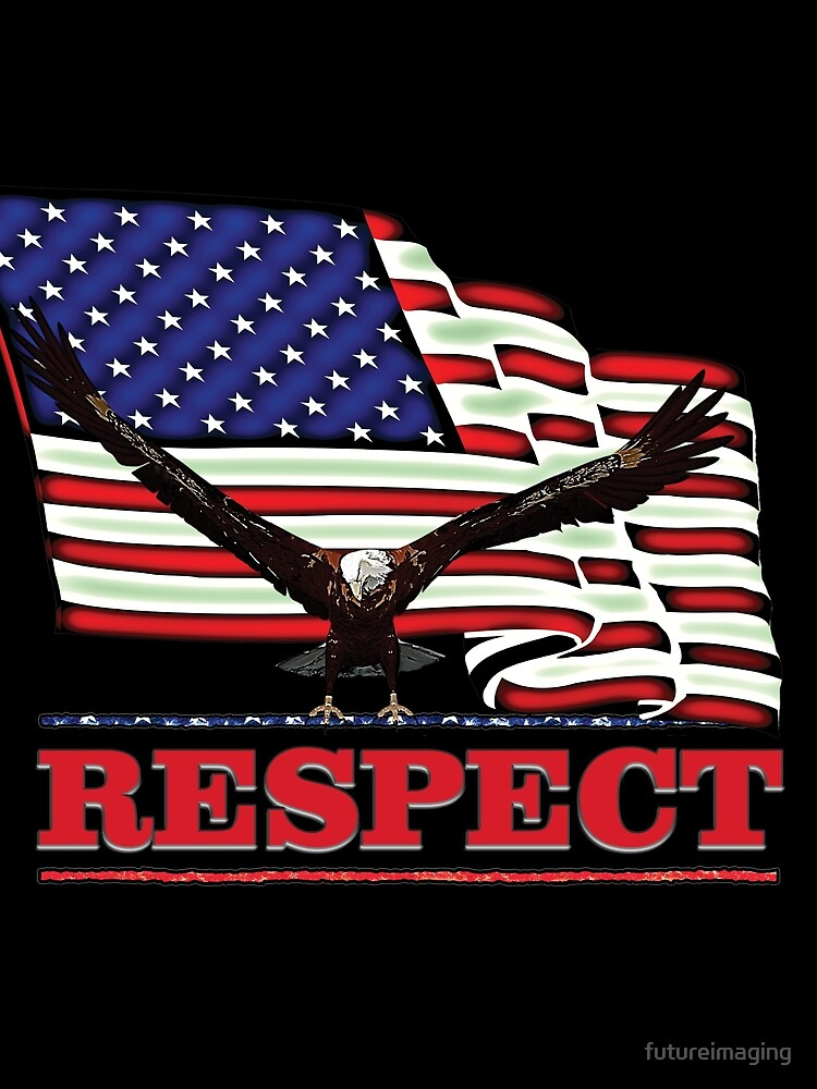 USA Flag with Eagle on Red text RESPECT by futureimaging