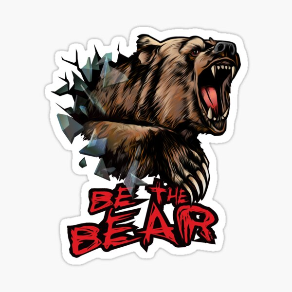 Be The Bear Sticker