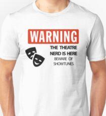 WARNING Theatre Nerd Unisex T-Shirt