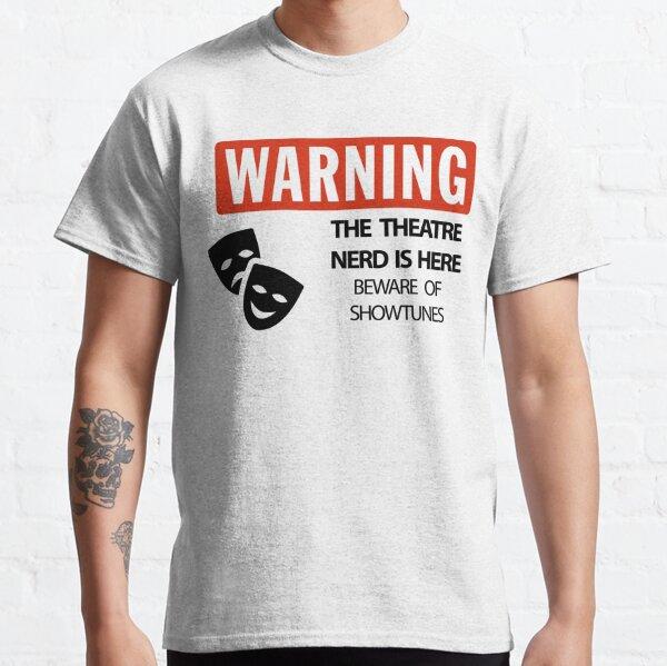 Broadway Shirt Theatre Shirt I/'m A Theatre Nerd T-Shirt Actor S Theatre Gift