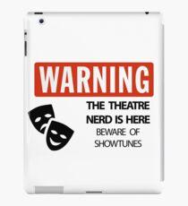 WARNING Theatre Nerd iPad Case/Skin