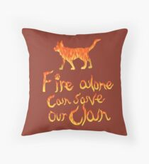 Fire Alone... Throw Pillow