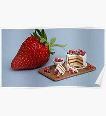 Tiny Cake & Huge Strawberry Poster