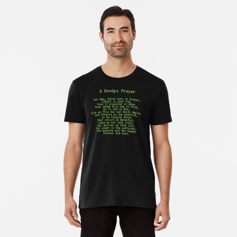 A DevOps Prayer Premium T-Shirt