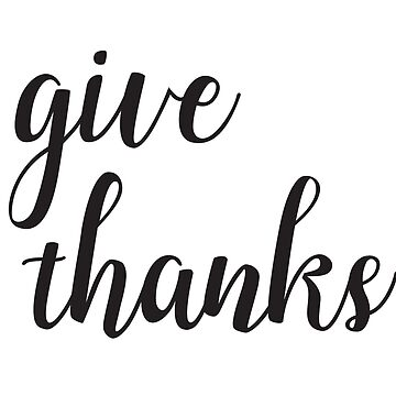Give Thanks Black Lettering Design by sele504